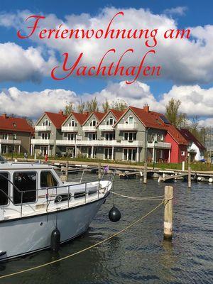 Hauptansicht von * Ferienwohnung am Yachthafen * optional mit Bootsliegeplatz im Haus 7 (7/A 8)